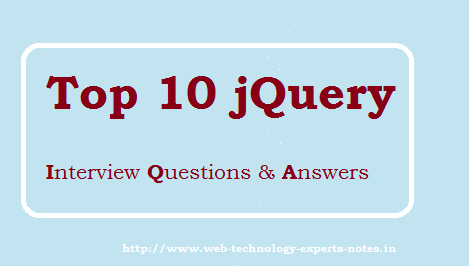 Top 10 jQuery interview Questions and Answers