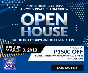 JROOZ FREE IELTS/UKVI/OET OPEN HOUSE  Join us on March 3, 2018  Know the Basics of IELTS, IELTS UKVI, and OET for NURSES  IELTS: – 500 Off on Review Fee and Exam Fee A total of 1000 Off for IELTS/IELTS UKVI  OET: – 500 Off on Review Fee for OET plus – 50% Reimbursement Fee for OET exam coming from our Partner Recruitment Agencies  Refer a Friend and receive PHP500 discount on your IELTS REVIEW FEE