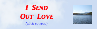 http://mindbodythoughts.blogspot.com/2011/10/i-send-out-love.html