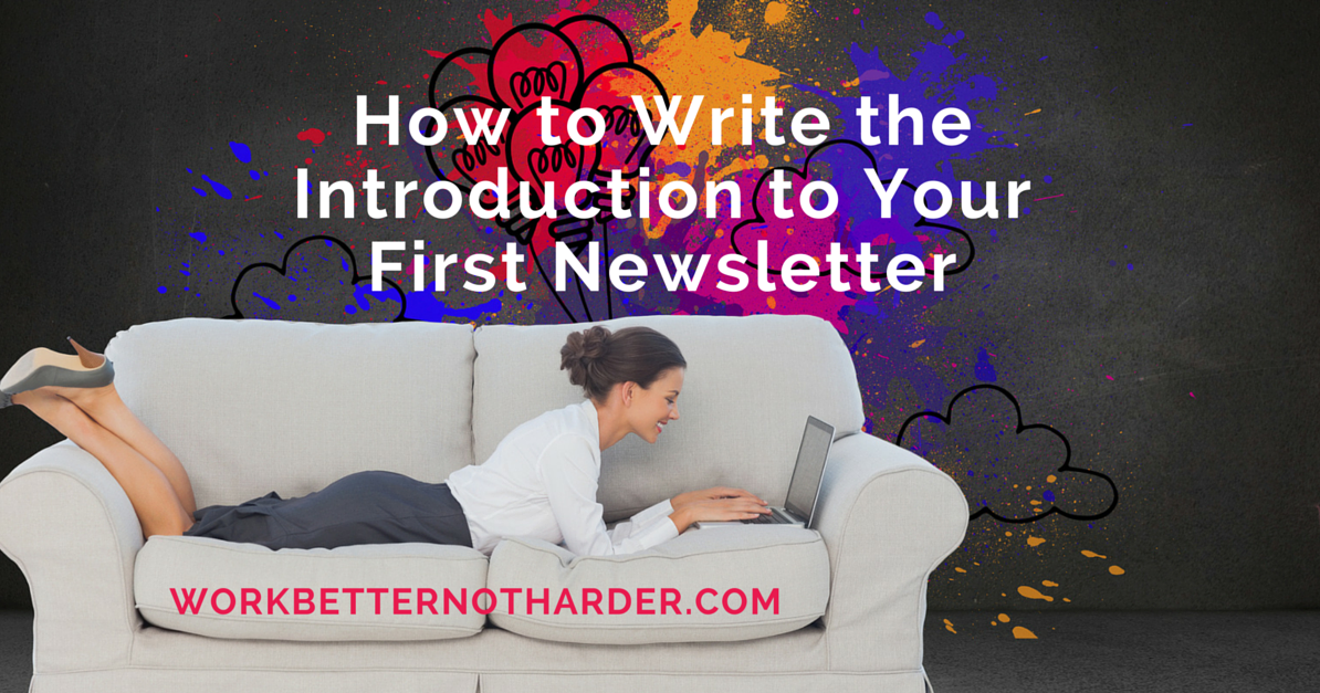 Work Better, Not Harder: How to Write the Introduction to Your ...