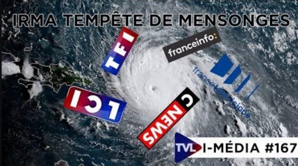 I-Média 167  Irma tempête de mensonges