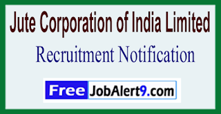 JCI Jute Corporation of India Limited Recruitment Notification 2017 Last Date 25-05-2017