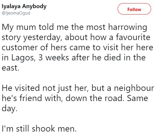 Lady Shares Shocking Story Of How 'Dead' Man Visited Her Mum In Lagos Weeks After His Death