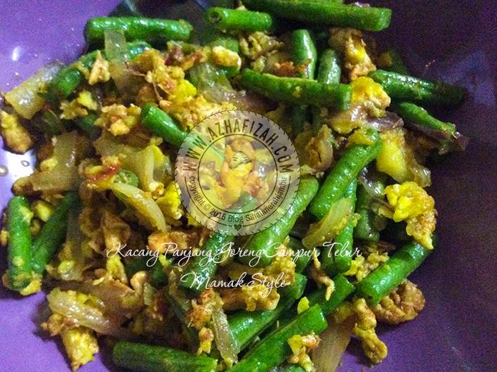 resipi kacang panjang goreng campur telur mamak style