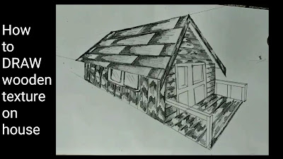 How to draw wooden texture house drawing , learn to draw wooden texture house, drawings for begginers