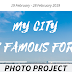 "PHOTOGRAPHY PROJECT | ""My City Is Famous For"""