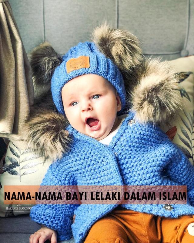 NAMA-NAMA BAYI LELAKI DALAM ISLAM