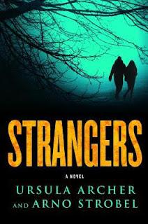 Strangers, Ursula Archer & Arno Strobel