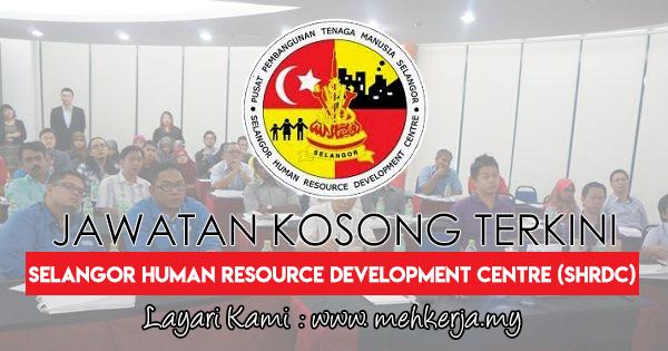 Jawatan Kosong Terkini 2017 di Selangor Human Resource Development Centre (SHRDC)