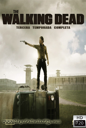 The Walking Dead Temporada 3 [720p] [Latino-Ingles] [MEGA]
