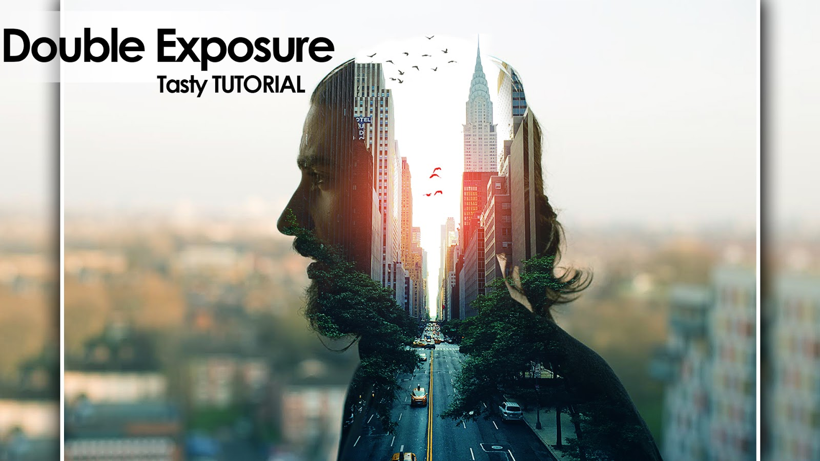 Cc Tutorial City Man Double Exposure Photoshop Cc Tutorial Tasty Tutorials