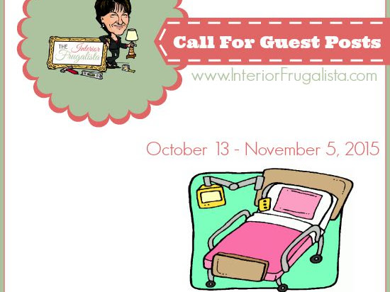 Call For Guest Posts at The Interior Frugalista
