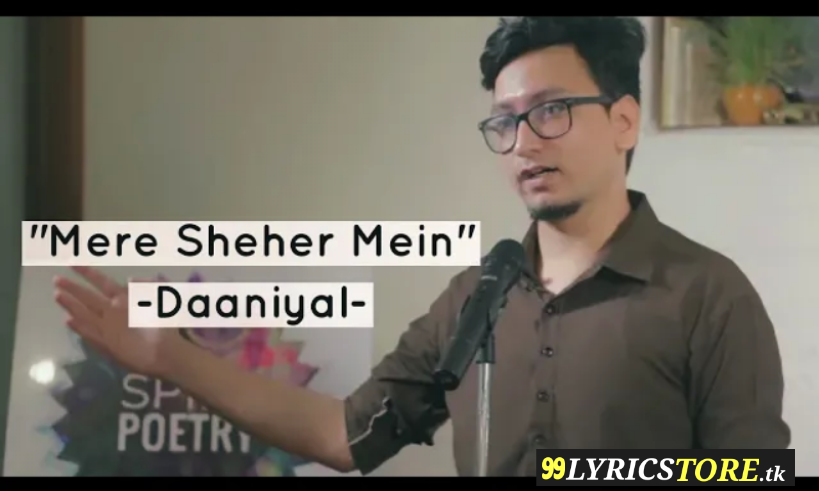 """Mere Sheher Mein"" – Daaniyal 