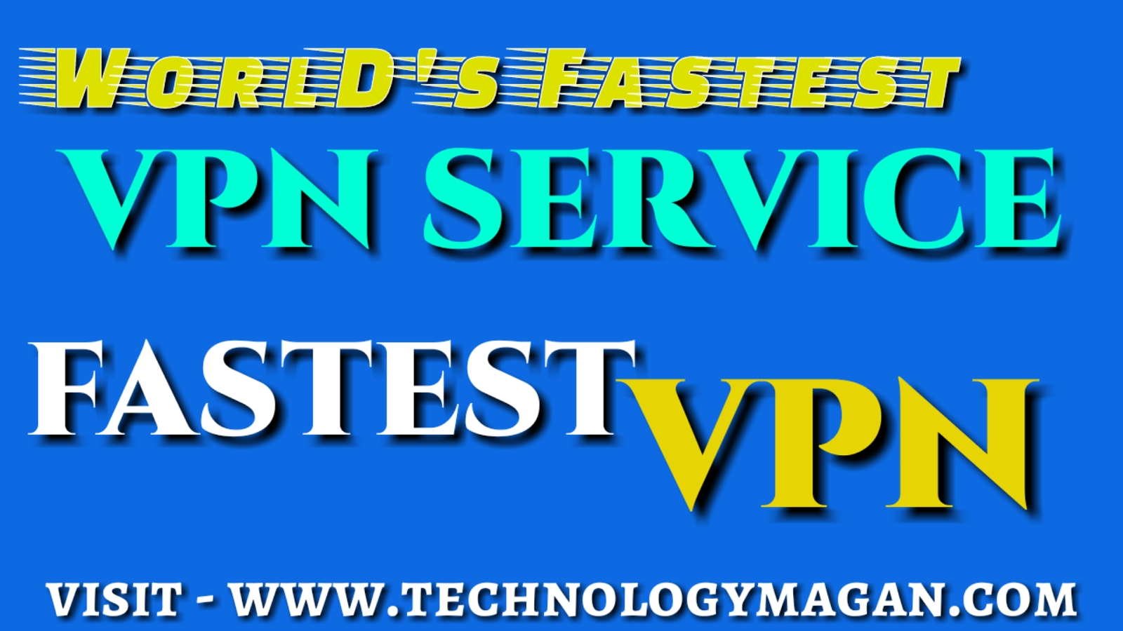 The fastest VPN for outright speed 2019