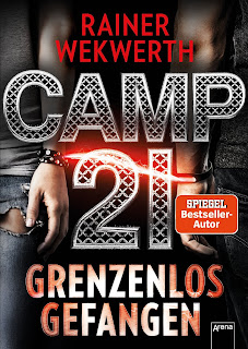 https://www.amazon.de/Camp-21-Grenzenlos-Rainer-Wekwerth/dp/3401601776/ref=tmm_hrd_swatch_0?_encoding=UTF8&qid=1485361838&sr=1-1