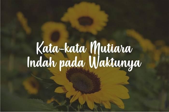 Kata-kata Mutiara Indah pada Waktunya