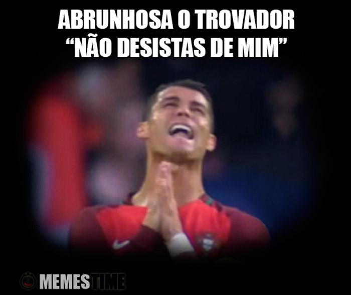 """Meme Cristiano Ronaldo – Abrunhosa o Trovador: """"Não desistas de mim"""""""