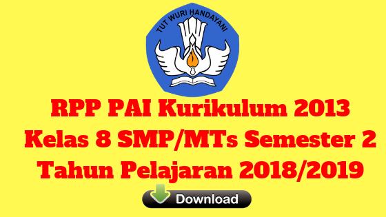 RPP PAI Kurikulum 2013 Kelas 8 SMP/MTs Semester 2 Tahun Pelajaran 2018/2019 - Mutu SMPN
