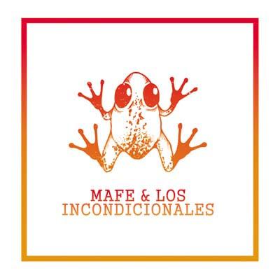 MAFE & LOS INCONDICIONALES - EP (2008)