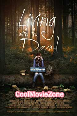 Living with the Dead: A Love Story (2015)
