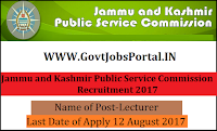 Jammu and Kashmir Public Service Commission Recruitment 2017– 54 Lecturer