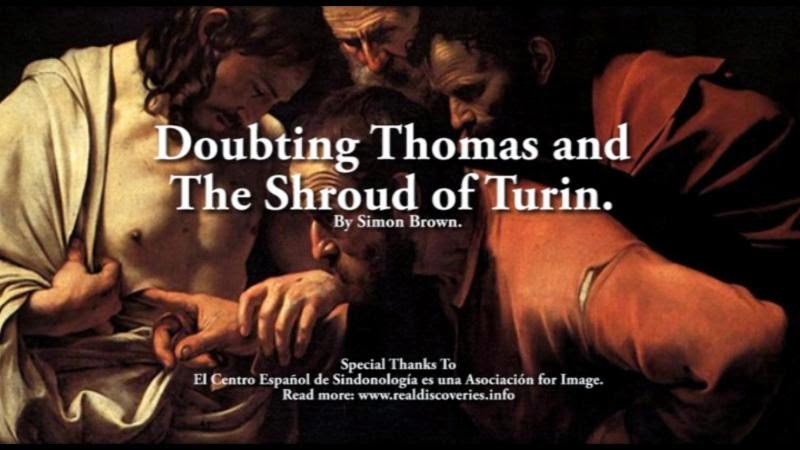 Doubting Thomas and The Shroud of Turin.