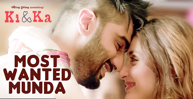 MOST WANTED MUNDA | KI and KA | Arjun Kapoor, Kareena Kapoor | Meet Bros, Palak Muchhal