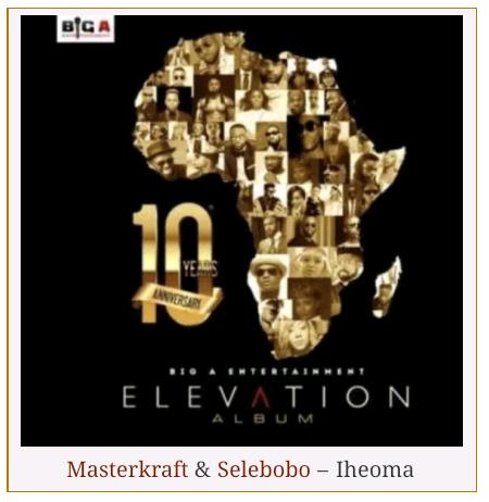 Masterkraft & Selebobo – Iheoma