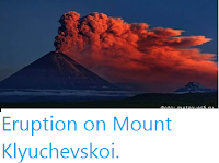 http://sciencythoughts.blogspot.co.uk/2016/07/eruption-on-mount-klyuchevskoi.html