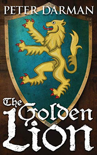 The Golden Lion (Catalan Chronicles Book 3) by Peter Darman