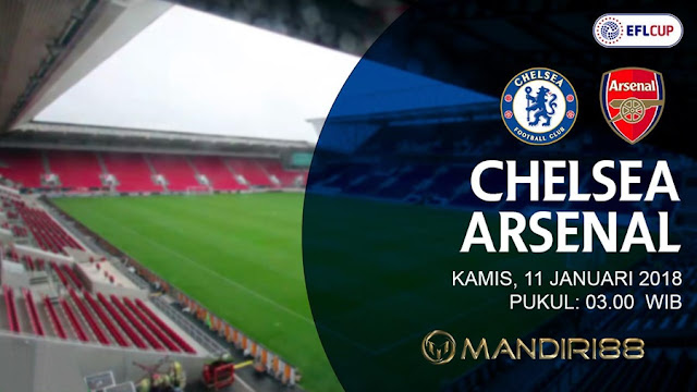 Prediksi Bola : Chelsea Vs Arsenal , Kamis 11 January 2018 Pukul 03.00 WIB