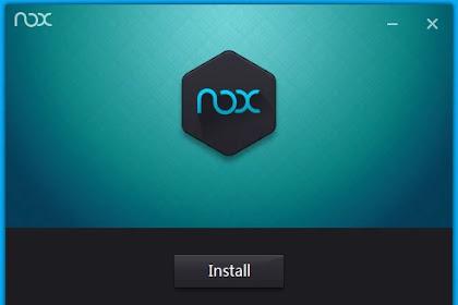 Nox App Player Emulator Android 6.1.0.1 Terbaru Gratis For PC