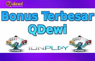 Bonus Terbesar Judi Poker Online QDewi