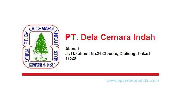 Loker Operator Welding PT. Dela Cemara Indah Via Email