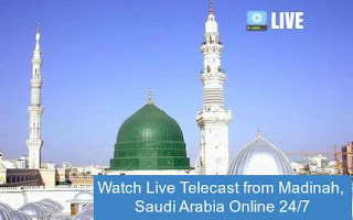 Watch Madinah Live Telecast Online 24/7