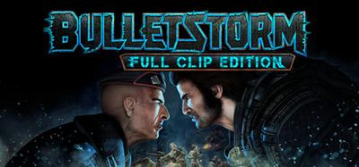 Bulletstorm Full Clip Edition PC Full Version