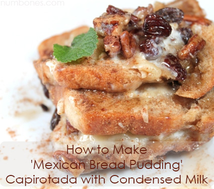 How to Make 'Mexican Bread Pudding' Capirotada with Condensed Milk