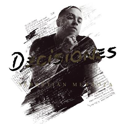 SEBA MENDOZA - DECISIONES (CD 2019)