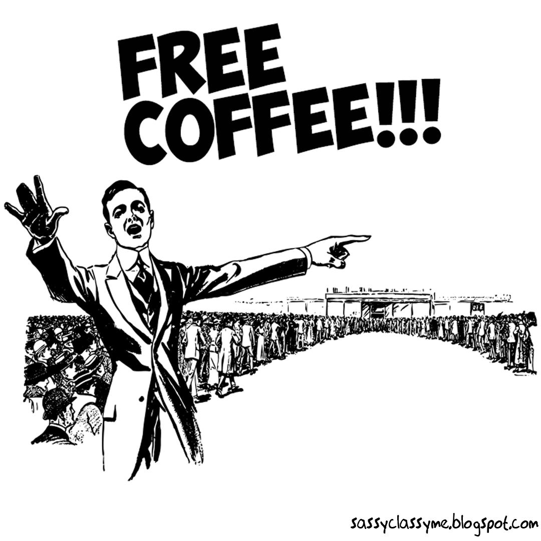 free coffee sassyclassyme