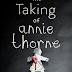 The Taking of Annie Thorne | O novo livro de C. J. Tudor, autora de O Homem de Giz