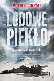 http://lubimyczytac.pl/ksiazka/273999/lodowe-pieklo-katastrofa-na-grenlandii