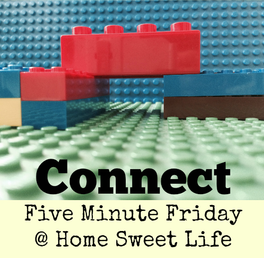 connect, five minute friday writing prompt, community, fellowship