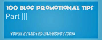100-best-blog-promotional-tips-part-3