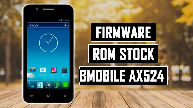rom stock Bmobile AX524 una SIM card