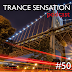 Trance Sensation Podcast #50 [Part 1]