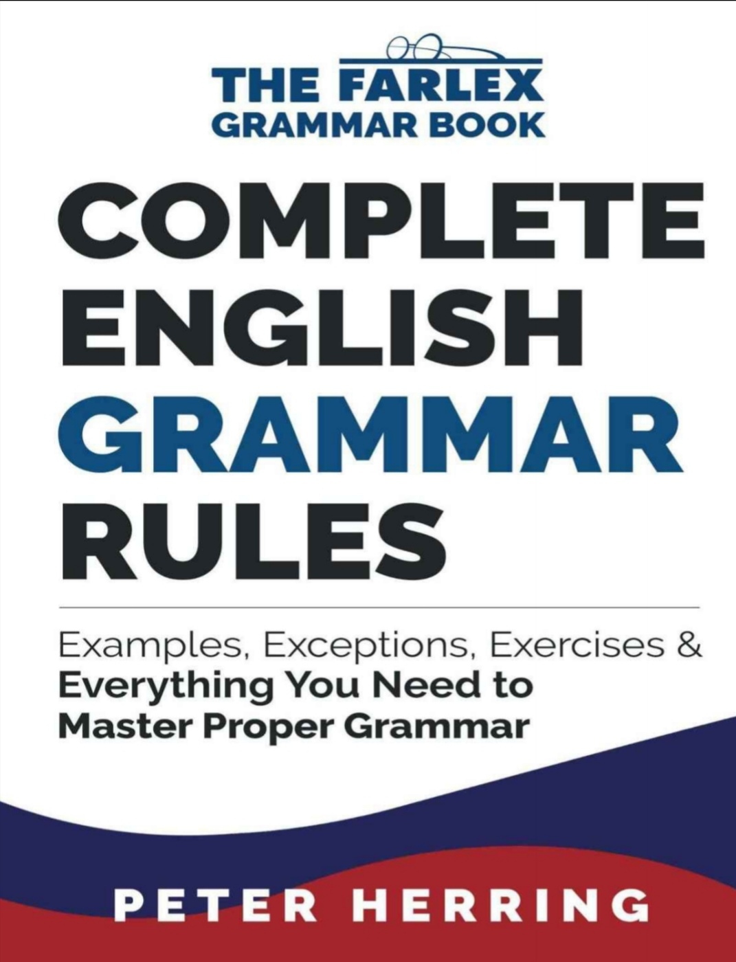 Complete English Grammar Rules Examples, Exceptions & Everything ...