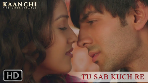 Tu Sab Kuch Re - Kaanchi (2014) Full Music Video Song Free Download And Watch Online at worldfree4u.com