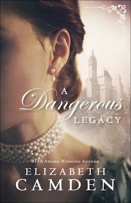 Heidi Reads... A Dangerous Legacy by Elizabeth Camden