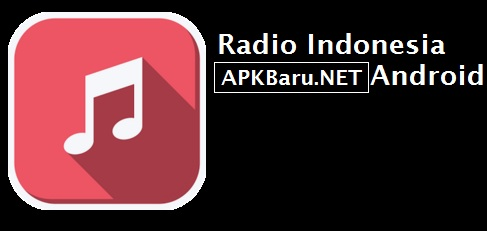 Download Radio Indonesia For Android V4 3 1 Apk Android