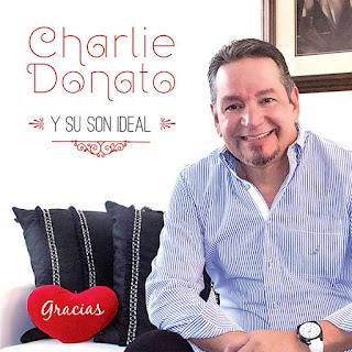 GRACIAS - CHARLIE DONATO Y SU SON IDEAL (2015)